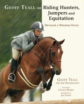 Geoff Teall on Riding Hunters, Jumpers, and Equitation